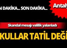 Antalya Valiliği'nden tatil açıklaması geldi!