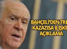Bahçeli'den Ankara'daki tren kazasıyla ilgili açıklama