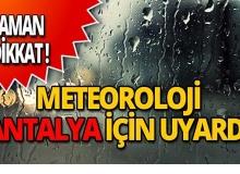 Dikkat! Meteoroloji'den uyarı üstüne uyarı!