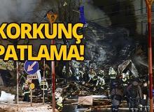 Korkuç patlamada 40'dan fazla yaralı var!