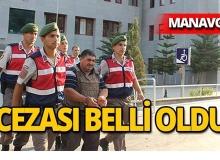 Manavgat'ta baldızını ve bacanağını öldüren caninin cezası belli oldu!