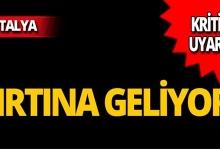 Meteoroloji Antalya için uyardı: Fırtına geliyor!