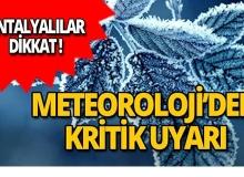 Meteoroloji'den Antalya için yeni uyarı!