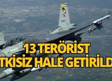 TSK açıkladı! 13 terörist etkisiz hale getirildi!