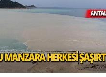 Antalya'da denizin rengi değişti!