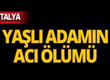 Antalya'da sokak ortasında esrarengiz ölüm!