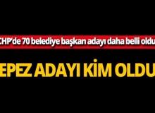CHP'de 70 belediye başkan adayı daha belli oldu! İşte CHP'nin Kepez adayı!