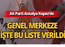 AK Parti Antalya Kepez Belediye Meclis Üyeleri Aday Kadrosu belli oldu