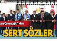 """Bakan Çavuşoğlu: """"Zillet ittifakının içinde hangi teröristi ararsan var"""""""