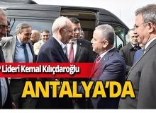 CHP Lideri Kılıçdaroğlu Antalya'da
