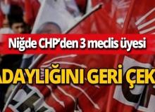 CHP Niğde Belediye Meclis Üyeleri adaylıklarını geri çekti!