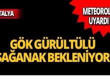 Dikkat! Antalya'da gök gürültülü sağanak bekleniyor!