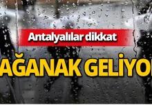 Dikkat! Antalya için sağanak yağış uyarısı!