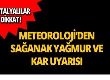 Dikkat! Meteoroloji'den sağanak yağmur ve kar uyarısı!