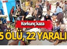 Feci kaza: 5 ölü, 22 yaralı!