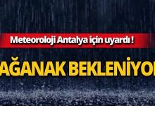Meteoroloji uyardı: Antalya'da sağanak bekleniyor!