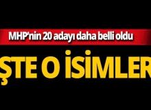MHP 20 belediye başkan adayını daha açıkladı!
