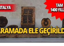 Antalya'da ele geçirildi: Tam 1400 yıllık!