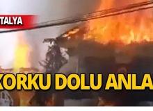 Antalya'da evler cayır cayır yandı!