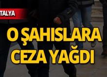 Antalya'da o şahıslara ceza yağdı!