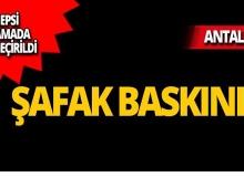 Antalya'da tefeci baskını!