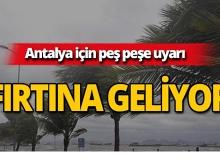 Antalya için önemli uyarı: Fırtına geliyor!