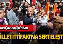 """Bakan Çavuşoğlu: """"Millet İttifakı'nın listelerini PKK belirledi"""""""