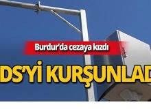 Burdur'da EDS kurşunlandı!