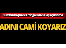 Cumhurbaşkanı Erdoğan'dan flaş Ayasofya açıklaması!