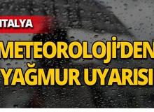 Dikkat! Meteoroloji Antalya'nın batısı için uyardı!