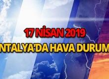 17 Nisan 2019 Antalya hava durumu