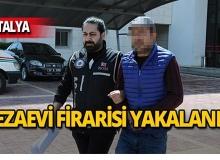Antalya'da aranıyordu, sahte kimlikle yakalandı!