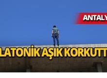 Antalya'da aşkına karşılık bulmadı, intihara kalkıştı!