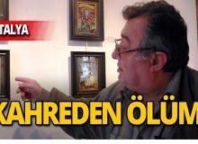 Antalya'da karikatüristin acı ölümü