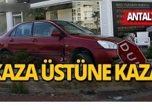 Antalya'da kazalar üst üste geldi!