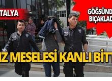 Antalya'da kız meselesinde kan aktı!