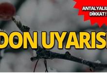 Dikkat! Antalya için don uyarısı