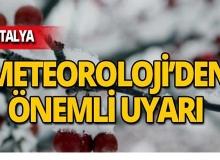 Dikkat! Meteoroloji'den Antalya için kritik uyarı