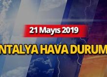 21 Mayıs 2019 Antalya hava durumu