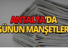 6 Mayıs 2019 Antalya'nın yerel gazete manşetleri