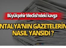 7 Mayıs 2019 Antalya'nın yerel gazete manşetleri
