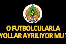 Alanyaspor'da o futbolcularla yollar ayrılıyor mu?