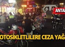 Antalya'da motosiklet sürücülerine binlerce lira ceza!