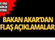 Bakan Akar'dan flaş açıklamalar!