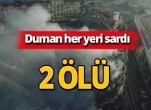 Bir anda üç binayı sardı: 2 ölü!