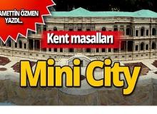 Kent masalları: Minicity