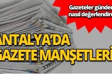19 Haziran 2019 Antalya'nın yerel gazete manşetleri