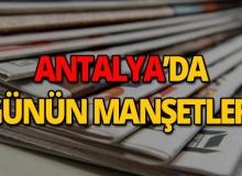 20 Haziran 2019 Antalya'nın yerel gazete manşetleri