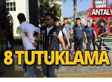 Antalya'da eş zamanlı baskın: 8 tutuklama!