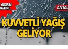 Antalya için flaş uyarı: Kuvvetli yağış geliyor!